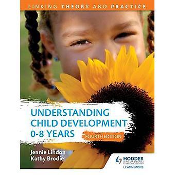 Forstå barns utvikling 0-8 år - knytte teori og praktisk