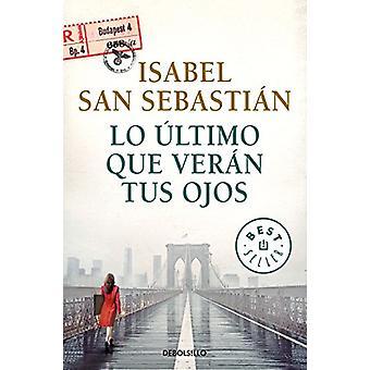 Lo Altimo Que Veran Tus Ojos - 9788466341912 Book