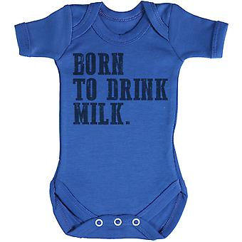 Born To Drink Milk. - Baby Bodysuit