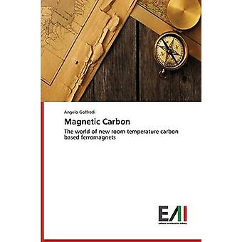 Magnetic Carbon by Goffredi Angelo