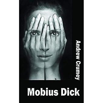 Mobius Dick (Dedalus Original Fiction in Paperback)
