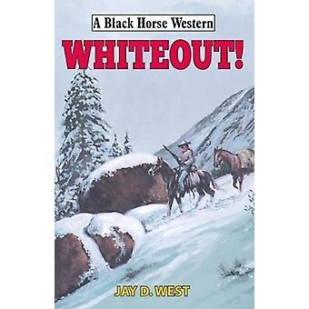 Whiteout by Jay West