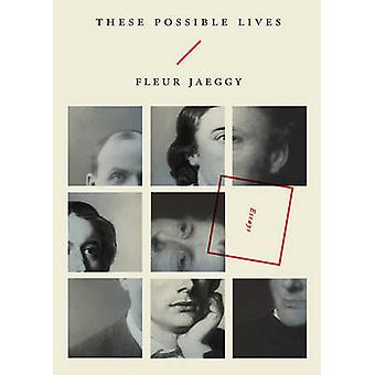 These Possible Lives by Fleur Jaeggy & Translated by Minna Proctor
