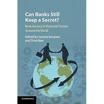 Can Banks Still Keep a Secret by Sandra Booysen