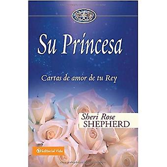 Su Princesa: Love Letters from Your King