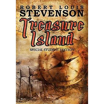 Treasure Island  Special Student Edition by Stevenson & Robert Louis