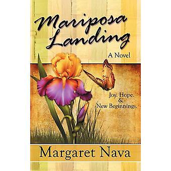 Mariposa Landing by Nava & Margaret