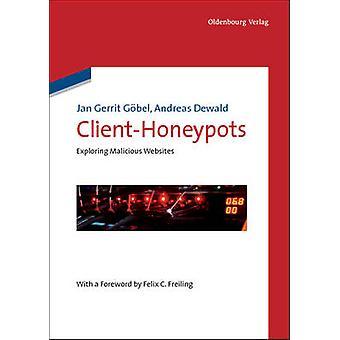 ClientHoneypots by Gobel & Jan Gerrit