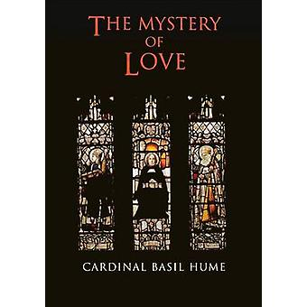 The Mystery of Love by Hume & Basil & Osb