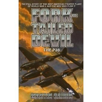 ForkTailed Devil The P38 by Caidin & Martin