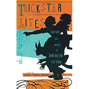 Trickster Lives by Reesman & Jeanne