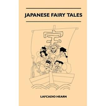 Japanese Fairy Tales by Hearn & Lafcadio