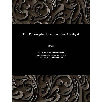 The Philosophical Transactions Abridged by Various
