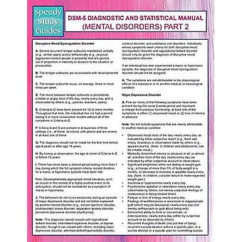 DSM5 Diagnostic and Statistical Manual Mental Disorders Part 2 Speedy Study Guides by Publishing LLC & Speedy