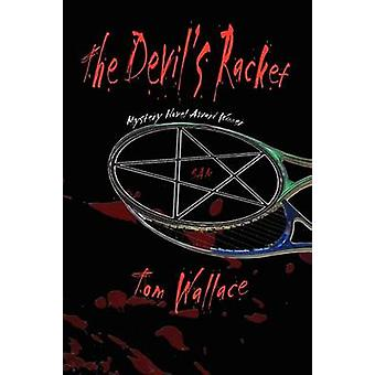 The Devils Racket by Wallace & Tom