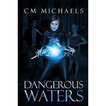 Dangerous Waters by Michaels & C.M.