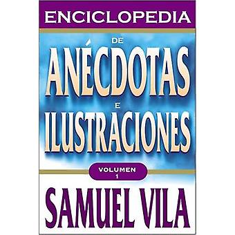 Enciclopedia de Anecdotas  Vol. 1 by Zondervan Publishing