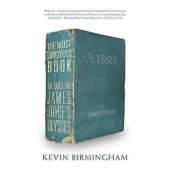 The Most Dangerous Book by Birmingham & Kevin