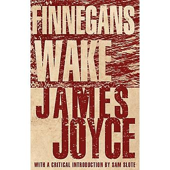 Finnegans Wake New Annotated Edition by James Joyce