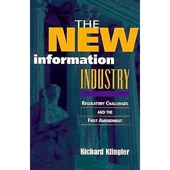Den nya informationsindustrin - Regulatoriska utmaningar och den första Ame