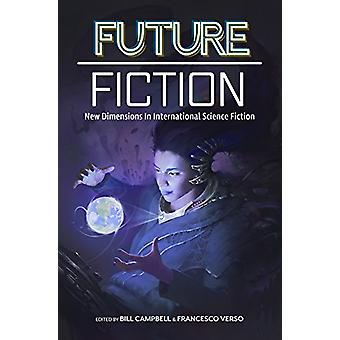Future Fiction - New Dimensions in International Science Fiction by Bi