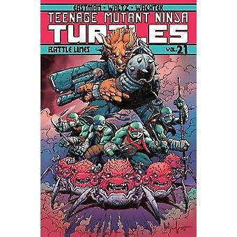Teenage Mutant Ninja Turtles Volume 21 - Battle Lines by Kevin Eastman