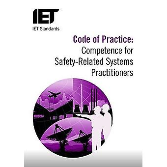 Code of Practice - Competence for Safety Related Systems Practitioners