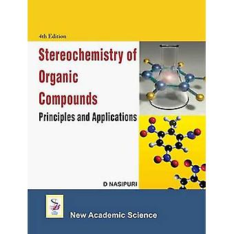 Stereochemistry of Organic Compounds - Principles and Applications (4t
