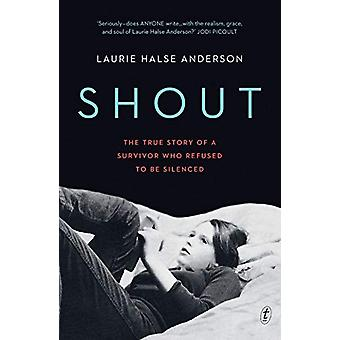 Shout - The True Story of a Survivor Who Refused to be Silenced by Lau