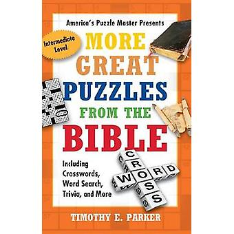 More Great Puzzles from the Bible - Including Crosswords - Word Search