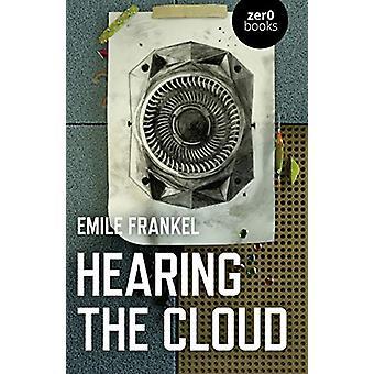 Utfrågning av molnet - Kan musik hjälpa till att tänka om framtiden? av Emile Fran