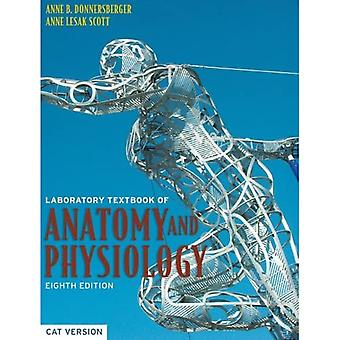 Laboratory Textbook of Anatomy and Physiology: The Cat