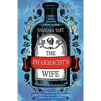 The Pharmacist's Wife by Vanessa Tait - 9781786492739 Book