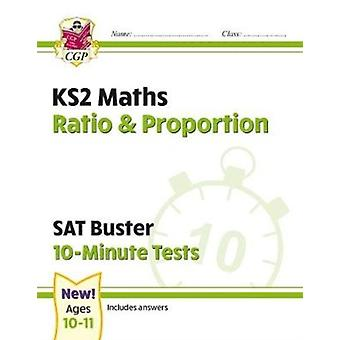 New KS2 Maths SAT Buster 10Minute Tests  Ratio  Proportion for the 2021 tests by Books & CGP