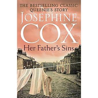 Hänen isänsä synnit Josephine Cox - 9781472235664 kirja