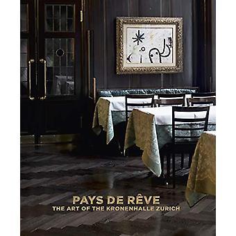 Pays de Reve - The Art of the Kronenhalle in Zurich - 9783791358482 Bo