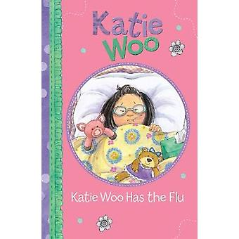 Katie Woo Has the Flu by Fran Manushkin - 9781474789752 Book