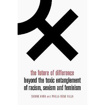 Fremtidens forskjell - Utover den giftige forviklingen av rasisme - S