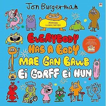 Everybody Has a Body / Mae gan Bawb ei Gorff ei Hun by Jon Burgerman
