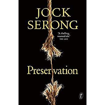 Preservation by Jock Serong - 9781925773965 Book