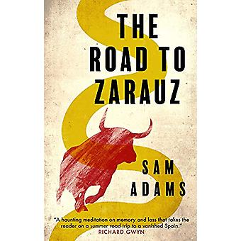 The Road to Zarauz by Sam Adams - 9781912681853 Book