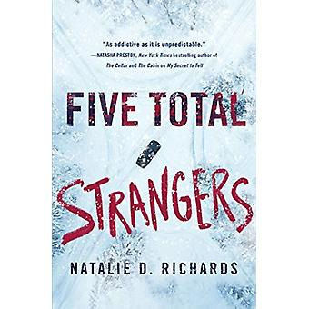 FIVE TOTAL STRANGERS by RICHARDS & D. & NATALI