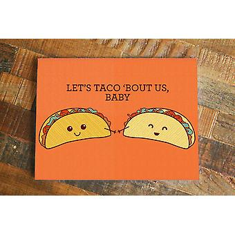 Let's Taco Bout Us Baby Pun Card