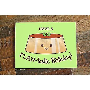 Funny Flan Birthday Card Have A Flan-tastic Birthday