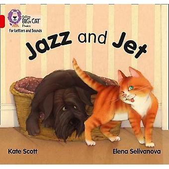 Jazz and Jet Band 02ARed A Collins Big Cat Phonics for Letters and Sounds
