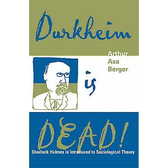 Durkheim on kuollut! - Sherlock Holmes tutustuu sosiaaliseen teoriaan