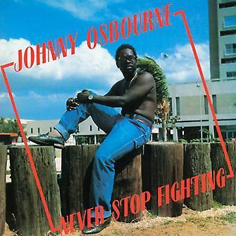 Johnny Osbourne - Never Stop Fighting [Vinyl] USA import