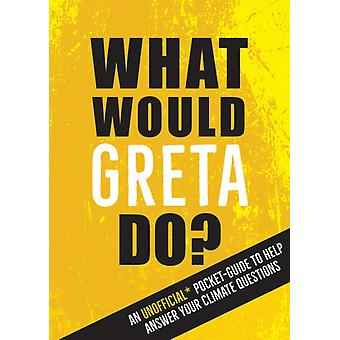 What Would Greta Do by Summersdale Publishers