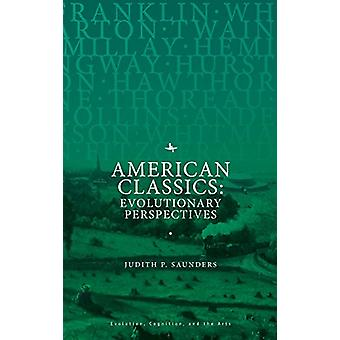 American Classics - Evolutionary Perspectives by Judith P. Saunders -