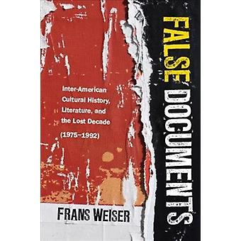 False Documents by Frans Weiser